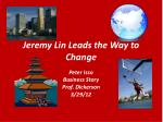 Jeremy Lin Leads the Way to Change