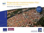 Regensburg's Implementation Plan (Part VI of the Management Plan)