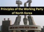 Principles of the Working Party of North Korea