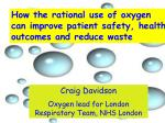 How the rational use of oxygen can improve patient safety, health outcomes and reduce waste