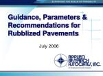 Guidance, Parameters & Recommendations for Rubblized Pavements