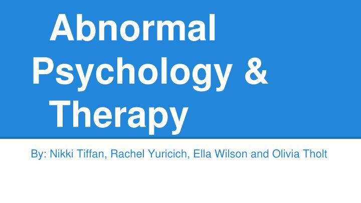 abnormal psychology therapy n.