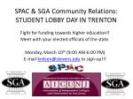 SPAC &  SGA Community Relations:  STUDENT  LOBBY DAY  IN TRENTON