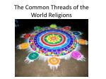 The Common Threads of the World Religions