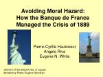 Avoiding Moral Hazard: How the Banque de France Managed the Crisis of 1889