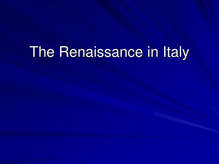 the renaissance in italy n.