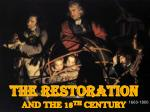 The Restoration and the 18 th  century