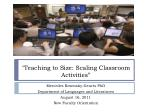 """""""Teaching to Size: Scaling Classroom Activities"""""""