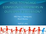 HOW TO ENGAGE COMMUNITY MEMBERS IN OUTCOME EVALUATION?