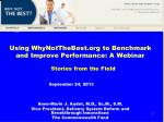 Using WhyNotTheBest to Benchmark and Improve Performance: A Webinar