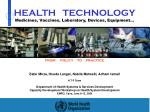 HEALTH TECHNOLOGY Medicines, Vaccines, Laboratory, Devices, Equipment…