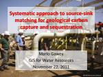 Systematic approach to source-sink matching for geological carbon capture and sequestration