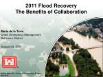 2011 Flood Recovery The Benefits of Collaboration