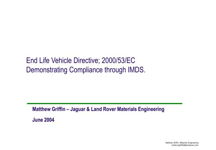 end life vehicle directive 2000 53 ec demonstrating compliance through imds n.