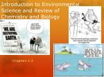 Introduction to Environmental Science and Review of Chemistry and Biology
