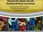 Beyond the Basal: Day #6, Reading/Writing Connection