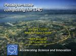 Petabyte-scale computing for LHC
