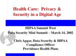 Health Care:  Privacy & Security in a Digital Age
