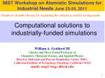 NIST Workshop on Atomistic Simulations for Industrial Needs June 23-24, 2011