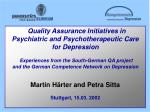 Quality Assurance Initiatives in  Psychiatric and Psychotherapeutic Care  for Depression