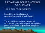 A POWEWR POINT SHOWING GROUPINGS