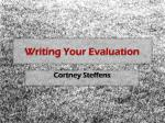 Writing Your Evaluation