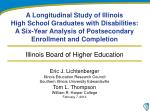 Eric J. Lichtenberger Illinois Education Research Council