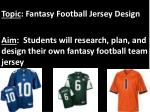Topic : Fantasy Football Jersey Design