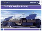 Funding for sustainable energy: Encouraging rational energy use in the EU