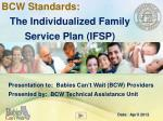 BCW Standards: The Individualized Family Service Plan (IFSP)