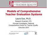 Models of Comprehensive Teacher Evaluation Systems