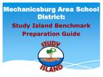 Mechanicsburg Area School District: Study Island Benchmark Preparation Guide