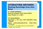 LITERATURE REVIEWS: Existing Knowledge from Data Bases