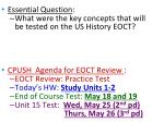Essential Question : What were the key concepts that will be tested on the US History EOCT?