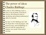 The power of ideas Charles Babbage