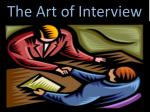 The Art of Interview