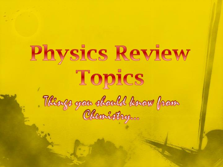 PPT - Physics Review Topics PowerPoint Presentation - ID:2735707