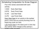 Scheduling Computation for Arrow Diagram