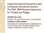 JEROME DE LISLE SCHOOL OF EDUCATION, UWI, ST AUGUSTINE HARRILAL  SEECHARAN