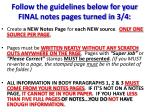 Follow the guidelines below for your FINAL notes pages turned in 3/4: