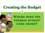 Creating the Budget