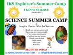 IKS Explorer's Summer Camp presented by I KNOW SCIENCE 954-892-4992