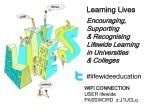 Learning Lives Encouraging, Supporting & Recognising Lifewide Learning in Universities