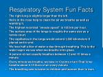 Respiratory System Fun Facts