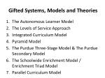 Gifted Systems, Models and Theories