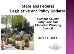 State and Federal Legislative and Policy Updates