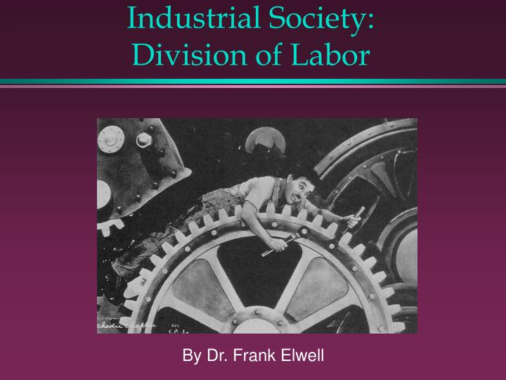 industrial society division of labor n.