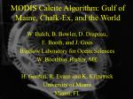 MODIS Calcite Algorithm: Gulf of Maine, Chalk-Ex, and the World