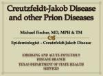 Creutzfeldt-Jakob Disease and other Prion Diseases