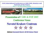 21th International Conference on CAD/CAM, Robotics and Factories o f the Future